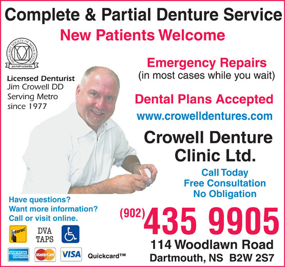 Crowell Denture Clinic Ltd (902-435-9905) - Annonce illustrée======= - Complete & Partial Denture Service New Patients Welcome Emergency Repairs Dental Plans Accepted www.crowelldentures.com Call Today Free Consultation No Obligation Have questions? Want more information? (902) Call or visit online. 435 9905 Complete & Partial Denture Service New Patients Welcome Emergency Repairs Dental Plans Accepted www.crowelldentures.com Call Today Free Consultation No Obligation Have questions? Want more information? (902) Call or visit online. 435 9905