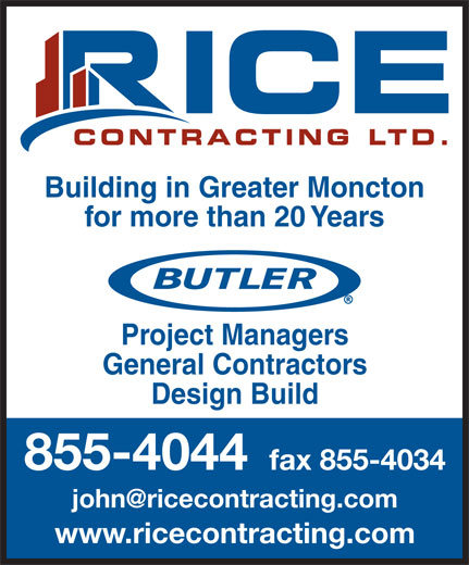 Rice Contracting (506-855-4044) - Annonce illustrée======= - Building in Greater Moncton for more than 20 Years Project Managers General Contractors Design Build 855-4044 fax 855-4034 www.ricecontracting.com