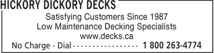 Hickory Dickory Decks (905-689-4774) - Annonce illustrée======= - Low Maintenance Decking Specialists www.decks.ca Satisfying Customers Since 1987
