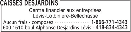 Caisses Desjardins (1-866-771-4343) - Display Ad - Centre financier aux entreprises Lévis-Lotbinière-Bellechasse