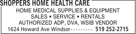 Shoppers Home Health Care (519-252-2715) - Display Ad - HOME MEDICAL SUPPLIES & EQUIPMENT SALES • SERVICE • RENTALS AUTHORIZED ADP, DVA, WSIB VENDOR