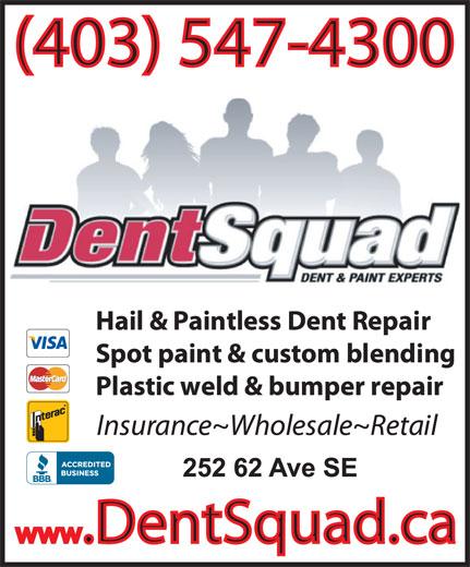 Dent Squad Ltd (403-547-4300) - Annonce illustrée======= -