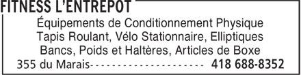 Fitness L'Entrepôt (418-688-8352) - Annonce illustrée======= - Tapis Roulant, Vélo Stationnaire, Elliptiques Bancs, Poids et Haltères, Articles de Boxe Équipements de Conditionnement Physique