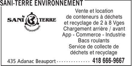 Sani-Terre Environnement (418-666-9667) - Annonce illustrée======= - Vente et location de conteneurs à déchets et recyclage de 2 à 8 Vges Chargement arrière / avant App - Commerce - Industrie Bacs roulants Service de collecte de déchets et recyclage