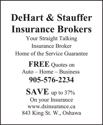 Dehart & Stauffer (905-576-2234) - Display Ad - DeHart & Stauffer Insurance Brokers 905-576-2234 DeHart & Stauffer Insurance Brokers 905-576-2234  DeHart & Stauffer Insurance Brokers 905-576-2234  DeHart & Stauffer Insurance Brokers 905-576-2234  DeHart & Stauffer Insurance Brokers 905-576-2234  DeHart & Stauffer Insurance Brokers 905-576-2234  DeHart & Stauffer Insurance Brokers 905-576-2234  DeHart & Stauffer Insurance Brokers 905-576-2234  DeHart & Stauffer Insurance Brokers 905-576-2234  DeHart & Stauffer Insurance Brokers 905-576-2234  DeHart & Stauffer Insurance Brokers 905-576-2234  DeHart & Stauffer Insurance Brokers 905-576-2234  DeHart & Stauffer Insurance Brokers 905-576-2234