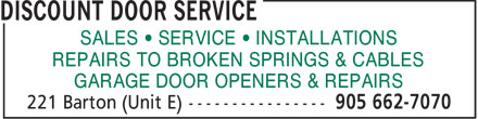 Discount Door Service (905-662-7070) - Display Ad - SALES   SERVICE   INSTALLATIONS REPAIRS TO BROKEN SPRINGS & CABLES GARAGE DOOR OPENERS & REPAIRS  SALES • SERVICE • INSTALLATIONS REPAIRS TO BROKEN SPRINGS & CABLES GARAGE DOOR OPENERS & REPAIRS  SALES • SERVICE • INSTALLATIONS REPAIRS TO BROKEN SPRINGS & CABLES GARAGE DOOR OPENERS & REPAIRS  SALES   SERVICE   INSTALLATIONS REPAIRS TO BROKEN SPRINGS & CABLES GARAGE DOOR OPENERS & REPAIRS  SALES   SERVICE   INSTALLATIONS REPAIRS TO BROKEN SPRINGS & CABLES GARAGE DOOR OPENERS & REPAIRS  SALES   SERVICE   INSTALLATIONS REPAIRS TO BROKEN SPRINGS & CABLES GARAGE DOOR OPENERS & REPAIRS  SALES   SERVICE   INSTALLATIONS REPAIRS TO BROKEN SPRINGS & CABLES GARAGE DOOR OPENERS & REPAIRS  SALES • SERVICE • INSTALLATIONS REPAIRS TO BROKEN SPRINGS & CABLES GARAGE DOOR OPENERS & REPAIRS  SALES • SERVICE • INSTALLATIONS REPAIRS TO BROKEN SPRINGS & CABLES GARAGE DOOR OPENERS & REPAIRS  SALES   SERVICE   INSTALLATIONS REPAIRS TO BROKEN SPRINGS & CABLES GARAGE DOOR OPENERS & REPAIRS  SALES   SERVICE   INSTALLATIONS REPAIRS TO BROKEN SPRINGS & CABLES GARAGE DOOR OPENERS & REPAIRS  SALES   SERVICE   INSTALLATIONS REPAIRS TO BROKEN SPRINGS & CABLES GARAGE DOOR OPENERS & REPAIRS  SALES • SERVICE • INSTALLATIONS REPAIRS TO BROKEN SPRINGS & CABLES GARAGE DOOR OPENERS & REPAIRS  SALES • SERVICE • INSTALLATIONS REPAIRS TO BROKEN SPRINGS & CABLES GARAGE DOOR OPENERS & REPAIRS  SALES   SERVICE   INSTALLATIONS REPAIRS TO BROKEN SPRINGS & CABLES GARAGE DOOR OPENERS & REPAIRS  SALES   SERVICE   INSTALLATIONS REPAIRS TO BROKEN SPRINGS & CABLES GARAGE DOOR OPENERS & REPAIRS  SALES   SERVICE   INSTALLATIONS REPAIRS TO BROKEN SPRINGS & CABLES GARAGE DOOR OPENERS & REPAIRS  SALES   SERVICE   INSTALLATIONS REPAIRS TO BROKEN SPRINGS & CABLES GARAGE DOOR OPENERS & REPAIRS  SALES • SERVICE • INSTALLATIONS REPAIRS TO BROKEN SPRINGS & CABLES GARAGE DOOR OPENERS & REPAIRS  SALES • SERVICE • INSTALLATIONS REPAIRS TO BROKEN SPRINGS & CABLES GARAGE DOOR OPENERS & REPAIRS  SALES   SERVICE   INSTALLATIONS REPAIRS TO BROKEN SPRINGS & CABLES GARAGE DOOR OPENERS & REPAIRS  SALES   SERVICE   INSTALLATIONS REPAIRS TO BROKEN SPRINGS & CABLES GARAGE DOOR OPENERS & REPAIRS  SALES   SERVICE   INSTALLATIONS REPAIRS TO BROKEN SPRINGS & CABLES GARAGE DOOR OPENERS & REPAIRS  SALES   SERVICE   INSTALLATIONS REPAIRS TO BROKEN SPRINGS & CABLES GARAGE DOOR OPENERS & REPAIRS