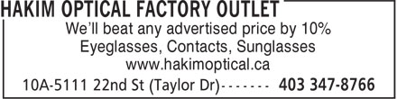 Hakim Optical (403-347-8766) - Display Ad - We'll beat any advertised price by 10% Eyeglasses, Contacts, Sunglasses www.hakimoptical.ca