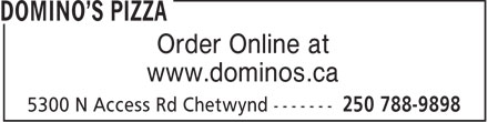 Domino's Pizza (250-788-9898) - Display Ad - Order Online at www.dominos.ca