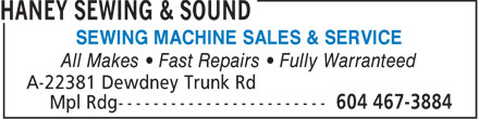 Haney Sewing & Sound (604-467-3884) - Display Ad - SEWING MACHINE SALES & SERVICE All Makes   Fast Repairs   Fully Warranteed SEWING MACHINE SALES & SERVICE All Makes   Fast Repairs   Fully Warranteed