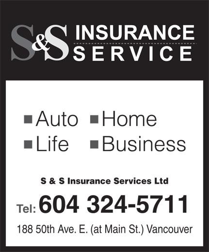 S & S Insurance Services Ltd (604-324-5711) - Annonce illustrée======= -