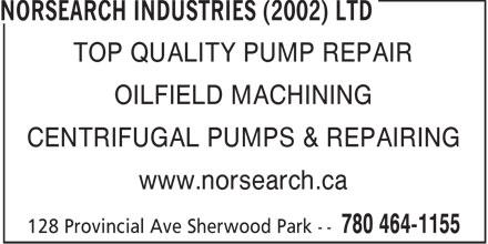 Norsearch Industries (2002) Ltd (780-464-1155) - Annonce illustrée======= - TOP QUALITY PUMP REPAIR OILFIELD MACHINING CENTRIFUGAL PUMPS & REPAIRING www.norsearch.ca  TOP QUALITY PUMP REPAIR OILFIELD MACHINING CENTRIFUGAL PUMPS & REPAIRING www.norsearch.ca