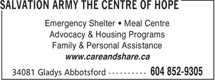 The Salvation Army (604-852-9305) - Annonce illustrée======= - Emergency Shelter   Meal Centre Advocacy & Housing Programs Family & Personal Assistance www.careandshare.ca