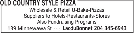 Old Country Style Pizza (204-345-6943) - Annonce illustrée======= - Wholesale & Retail U-Bake-Pizzas Suppliers to Hotels-Restaurants-Stores Also Fundraising Programs