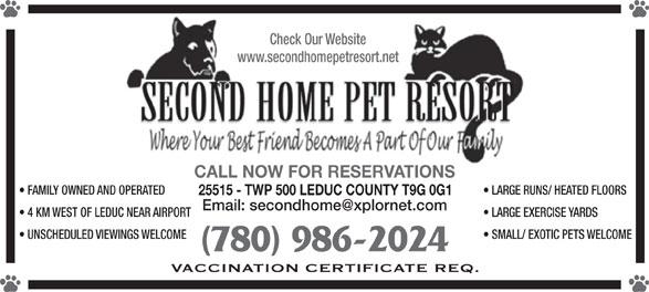 Second Home Pet Resort (780-986-2024) - Display Ad -