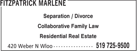 Marlene Fitzpatrick (519-725-9500) - Display Ad - Separation / Divorce Collaborative Family Law Residential Real Estate
