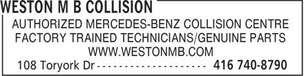 Weston M.B. Collision (416-740-8790) - Annonce illustrée======= - AUTHORIZED MERCEDES-BENZ COLLISION CENTRE FACTORY TRAINED TECHNICIANS/GENUINE PARTS WWW.WESTONMB.COM  AUTHORIZED MERCEDES-BENZ COLLISION CENTRE FACTORY TRAINED TECHNICIANS/GENUINE PARTS WWW.WESTONMB.COM  AUTHORIZED MERCEDES-BENZ COLLISION CENTRE FACTORY TRAINED TECHNICIANS/GENUINE PARTS WWW.WESTONMB.COM  AUTHORIZED MERCEDES-BENZ COLLISION CENTRE FACTORY TRAINED TECHNICIANS/GENUINE PARTS WWW.WESTONMB.COM  AUTHORIZED MERCEDES-BENZ COLLISION CENTRE FACTORY TRAINED TECHNICIANS/GENUINE PARTS WWW.WESTONMB.COM  AUTHORIZED MERCEDES-BENZ COLLISION CENTRE FACTORY TRAINED TECHNICIANS/GENUINE PARTS WWW.WESTONMB.COM  AUTHORIZED MERCEDES-BENZ COLLISION CENTRE FACTORY TRAINED TECHNICIANS/GENUINE PARTS WWW.WESTONMB.COM  AUTHORIZED MERCEDES-BENZ COLLISION CENTRE FACTORY TRAINED TECHNICIANS/GENUINE PARTS WWW.WESTONMB.COM  AUTHORIZED MERCEDES-BENZ COLLISION CENTRE FACTORY TRAINED TECHNICIANS/GENUINE PARTS WWW.WESTONMB.COM  AUTHORIZED MERCEDES-BENZ COLLISION CENTRE FACTORY TRAINED TECHNICIANS/GENUINE PARTS WWW.WESTONMB.COM  AUTHORIZED MERCEDES-BENZ COLLISION CENTRE FACTORY TRAINED TECHNICIANS/GENUINE PARTS WWW.WESTONMB.COM  AUTHORIZED MERCEDES-BENZ COLLISION CENTRE FACTORY TRAINED TECHNICIANS/GENUINE PARTS WWW.WESTONMB.COM
