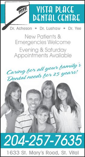 Vista Place Dental Centre (204-257-7635) - Display Ad -