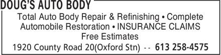 Doug's Auto Body (613-258-4575) - Annonce illustrée======= - Total Auto Body Repair & Refinishing • Complete Automobile Restoration • INSURANCE CLAIMS Free Estimates