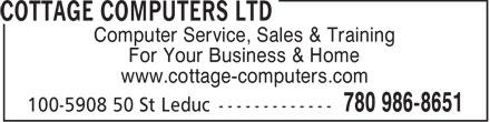 Cottage Computers Ltd (780-986-8651) - Annonce illustrée======= - Computer Service, Sales & Training For Your Business & Home www.cottage-computers.com