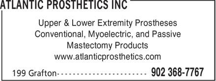 Atlantic Prosthetics Inc (902-368-7767) - Annonce illustrée======= - Conventional, Myoelectric, and Passive Mastectomy Products www.atlanticprosthetics.com Upper & Lower Extremity Prostheses Conventional, Myoelectric, and Passive Mastectomy Products www.atlanticprosthetics.com Upper & Lower Extremity Prostheses