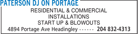 Paterson DJ On Portage (204-832-4313) - Display Ad - RESIDENTIAL & COMMERCIAL INSTALLATIONS START UP & BLOWOUTS