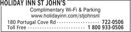 Holiday Inn St John's (709-722-0506) - Display Ad - Complimentary Wi-Fi & Parking www.holidayinn.com/stjohnsnl