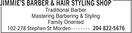 Jimmie's Barber & Hair Styling Shop (204-822-5676) - Annonce illustrée======= - Traditional Barber Mastering Barbering & Styling Family Oriented