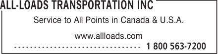 All Loads Transportation Inc (519-622-7200) - Annonce illustrée======= - Service to All Points in Canada & U.S.A. www.allloads.com  Service to All Points in Canada & U.S.A. www.allloads.com  Service to All Points in Canada & U.S.A. www.allloads.com  Service to All Points in Canada & U.S.A. www.allloads.com  Service to All Points in Canada & U.S.A. www.allloads.com