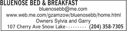 Bluenose Bed & Breakfast (204-358-7305) - Annonce illustrée======= - bluenosebb@me.com www.web.me.com/gzamzow/bluenosebb/home.html Owners Sylvia and Garry