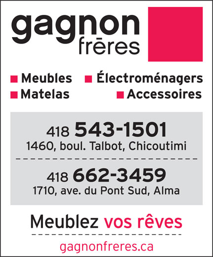Gagnon Frères (418-543-1501) - Display Ad -