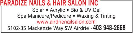 Paradize Nails & Hair Salon Inc (403-948-2668) - Annonce illustrée======= - Solar • Acrylic • Bio & UV Gel Spa Manicure/Pedicure • Waxing & Tinting www.airdrienailsalon.com