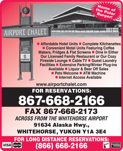 Airport Chalet (867-668-2166) - Display Ad - Home of the Polar Burger! www.airportchalet.com