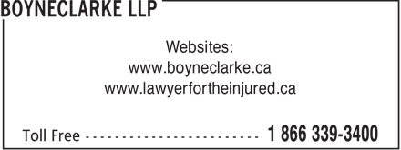 BOYNECLARKE LLP (1-866-339-3400) - Annonce illustrée======= - Websites: www.boyneclarke.ca www.lawyerfortheinjured.ca
