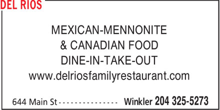 Del Rios (204-325-5273) - Annonce illustrée======= - MEXICAN-MENNONITE & CANADIAN FOOD DINE-IN-TAKE-OUT www.delriosfamilyrestaurant.com
