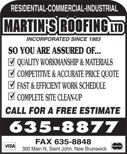 Martin's Roofing Ltd (506-635-8877) - Annonce illustrée======= -