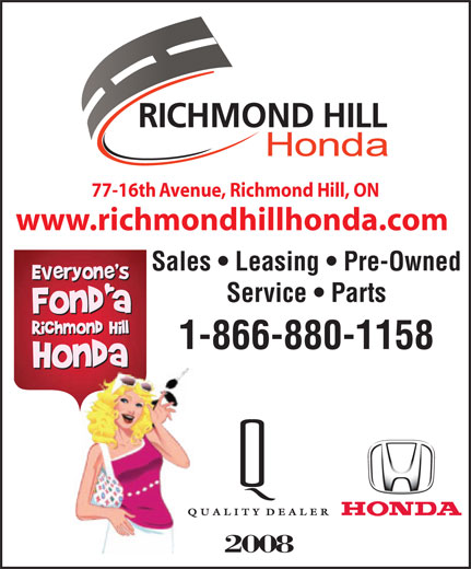 Richmond Hill Honda (905-731-8899) - Annonce illustrée======= - 77-16th Avenue, Richmond Hill, ON www.richmondhillhonda.com Sales   Leasing   Pre-Owned Service   Parts 1-866-880-1158 2008