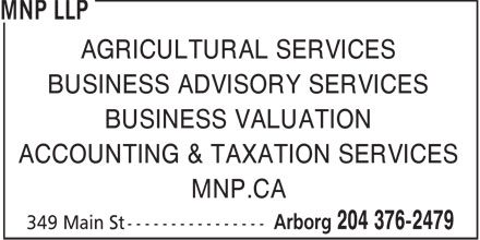 MNP LLP (204-376-2479) - Annonce illustrée======= - BUSINESS ADVISORY SERVICES ACCOUNTING & TAXATION SERVICES BUSINESS VALUATION MNP.CA AGRICULTURAL SERVICES