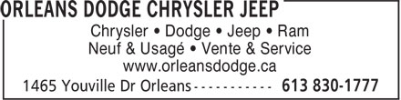 Metro Orleans Dodge Chrysler Jeep Ram (613-830-1777) - Annonce illustrée======= - Chrysler • Dodge • Jeep • Ram Neuf & Usagé • Vente & Service www.orleansdodge.ca