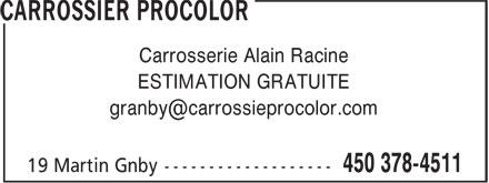Carrossier Procolor (450-378-4511) - Annonce illustrée======= - Carrosserie Alain Racine ESTIMATION GRATUITE