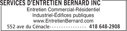 Services D'Entretien Bernard Inc (418-648-2908) - Annonce illustrée======= - Entretien Commercial-Résidentiel Industriel-Édifices publiques www.EntretienBernard.com