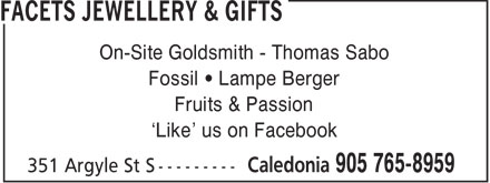 Facets Jewellery (905-765-8959) - Annonce illustrée======= - On-Site Goldsmith - Thomas Sabo Fossil • Lampe Berger Fruits & Passion 'Like' us on Facebook