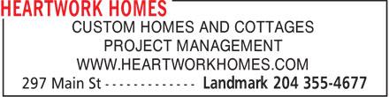 Heartwork Homes (204-355-4677) - Annonce illustrée======= - CUSTOM HOMES AND COTTAGES PROJECT MANAGEMENT WWW.HEARTWORKHOMES.COM