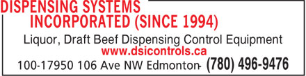 Dispensing Systems Incorporated (780-496-9476) - Display Ad - Liquor, Draft Beef Dispensing Control Equipment www.dsicontrols.ca  Liquor, Draft Beef Dispensing Control Equipment www.dsicontrols.ca
