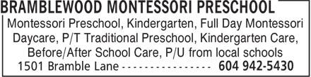 Bramblewood Montessori Preschool (604-942-5430) - Annonce illustrée======= - Montessori Preschool, Kindergarten, Full Day Montessori Daycare, P/T Traditional Preschool, Kindergarten Care, Before/After School Care, P/U from local schools
