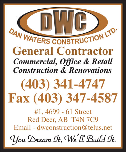 Dan Waters Construction (403-341-4747) - Annonce illustrée======= -