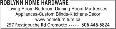 Home Hardware Building Centre (506-446-6824) - Annonce illustrée======= - Living Room-Bedroom-Dinning Room-Mattresses Appliances-Custom Blinds-Kitchens-Décor www.homefurniture.ca