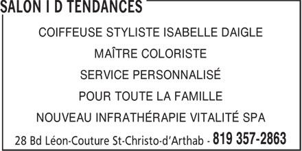 Salon I D Tendances (819-357-2863) - Annonce illustrée======= - COIFFEUSE STYLISTE ISABELLE DAIGLE MAÎTRE COLORISTE SERVICE PERSONNALISÉ POUR TOUTE LA FAMILLE NOUVEAU INFRATHÉRAPIE VITALITÉ SPA