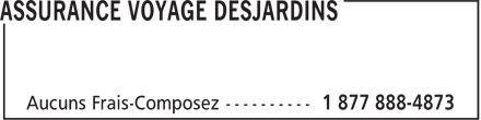 Assurance Voyage Desjardins (1-877-888-4873) - Display Ad -