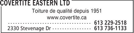 Covertite Eastern Ltd (613-736-1133) - Annonce illustrée======= - Toiture de qualité depuis 1951 www.covertite.ca Toiture de qualité depuis 1951 www.covertite.ca