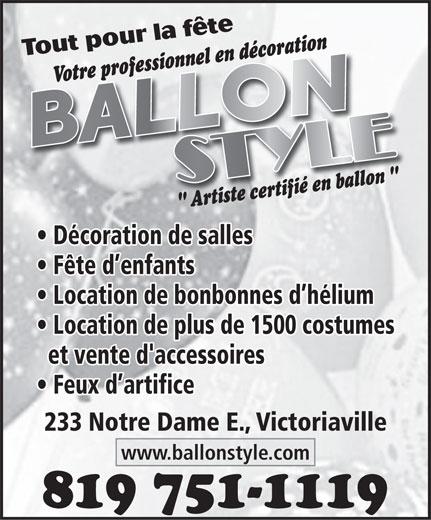 Ballon Style (819-751-1119) - Annonce illustrée======= -
